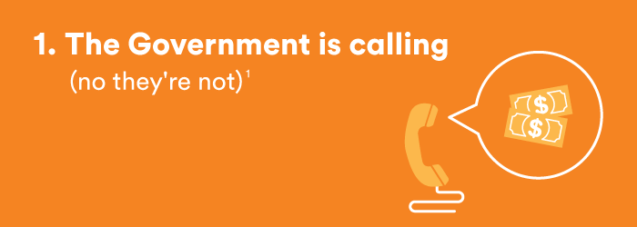1. The Government is calling (no they're not)